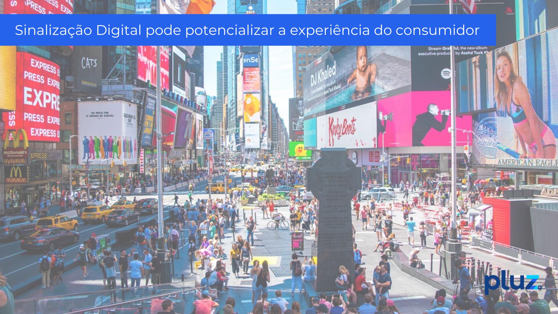 Sinalização Digital pode potencializar a experiência do consumidor